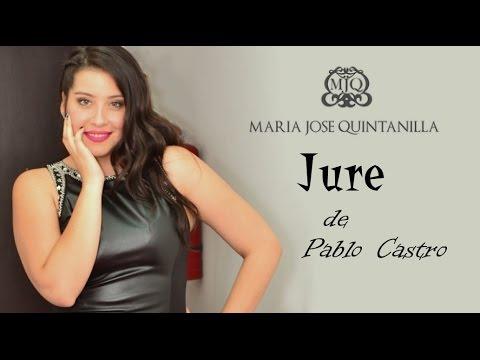 Maria Jose Quintanilla - Jure - Video Lírico