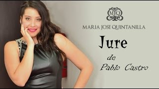 Maria Jose Quintanilla - Jure - Video Lírico