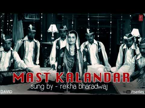 Mast Kalandar Full Song (Audio) DAVID | Neil Nitin Mukesh, Isha Sharwani, Vikram & Others