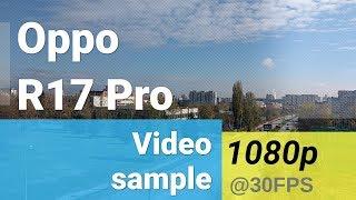 Oppo R17 Pro 1080p video sample