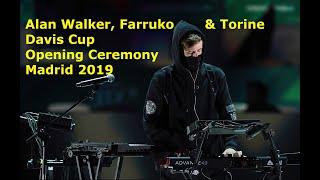 Download lagu Alan Walker Farruko Torine Davis Cup Finals 2019