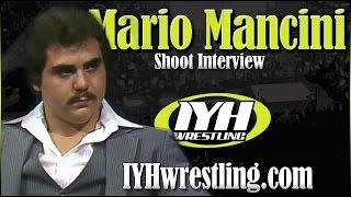 Mario Mancini Shoot Interview - Steve Lombardi & Pat Patterson