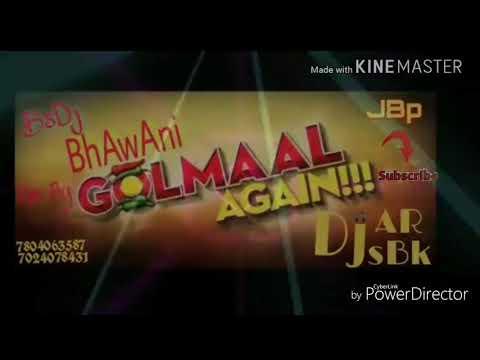 Golmaal again Dj Bhawani  (jBp) 7804064587