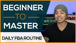 Focus on this ONE THING Daily To Become An FBA MASTER | Advice For New Amazon Sellers
