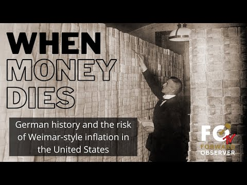 When Money Dies: Hyperinflation in Weimar and the United States