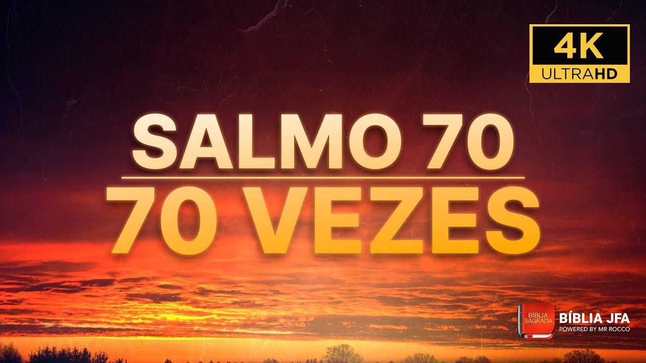 RECEBA O MILAGRE URGENTE | SALMO 70 70 VEZES ⛅️ - Bíblia JFA Offline