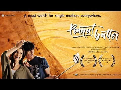 Peanut Butter - Short Film | Official Movie FT-Gauahar Khan, Dhiraj Totlani @PlaygroundDigitalCinema