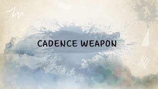 Cadence Weapon -  Connor McDavid (Lyrics)