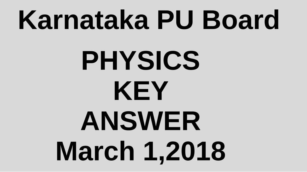 Physics key answer karnataka pu board annual exam march 1 2018 youtube physics key answer karnataka pu board annual exam march 1 2018 malvernweather Gallery