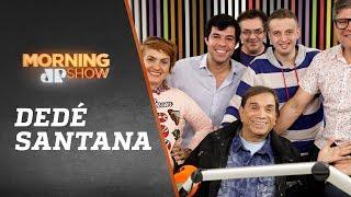 Entrevista completa com Dedé Santana