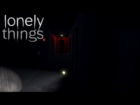 LONELY THINGS (DEMO)