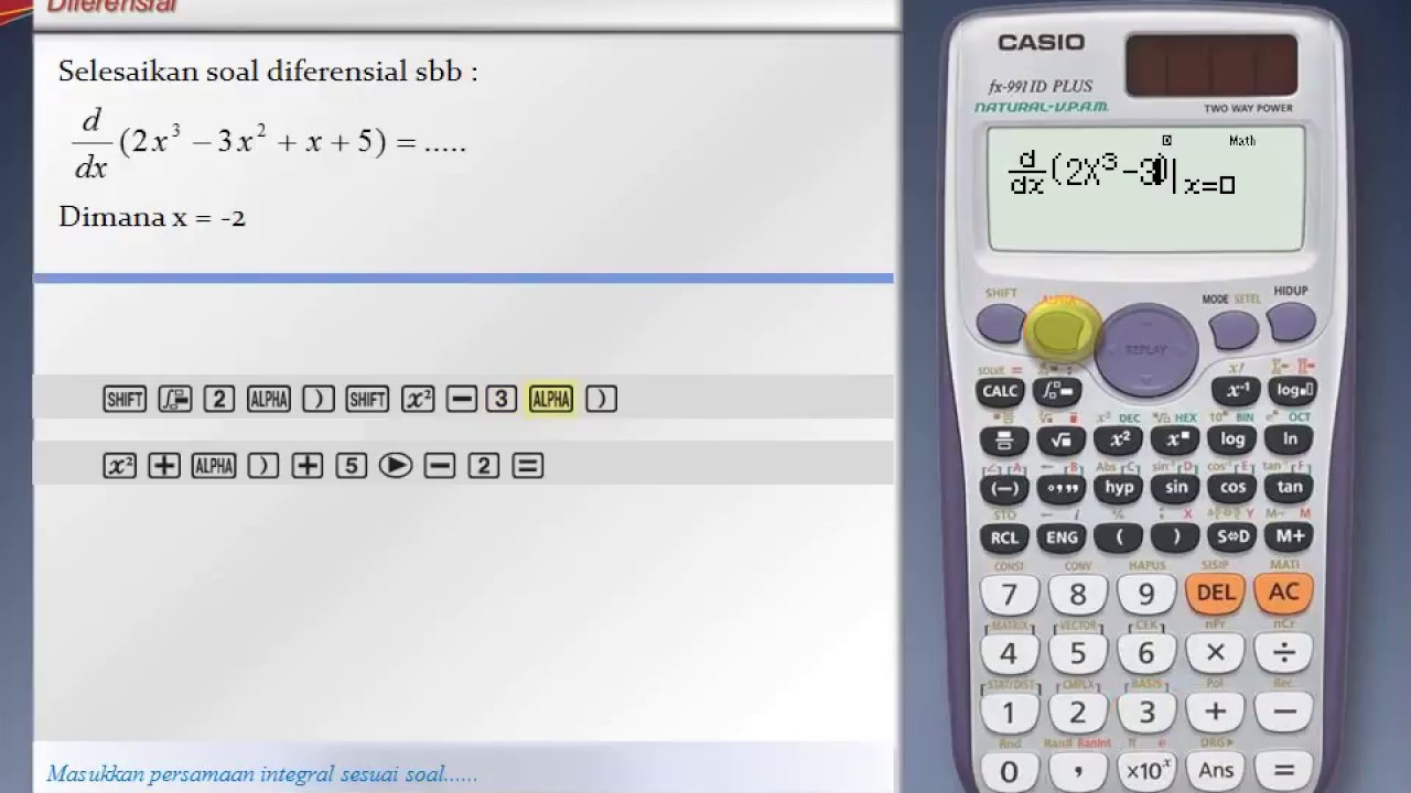 Belajar Differential dengan Calculator Casio fx 991ID Plus