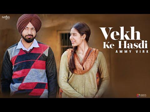 Vekh Ke Hasdi : AMMY VIRK | Manje Bistre | Gippy Grewal, Sonam Bajwa | New Punjabi Song | Saga Music
