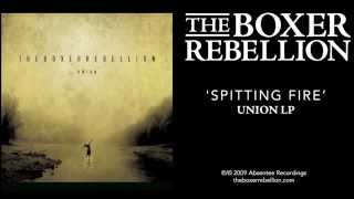 Inspiring Quotes From -the Boxer Rebellion- Spit Fire.
