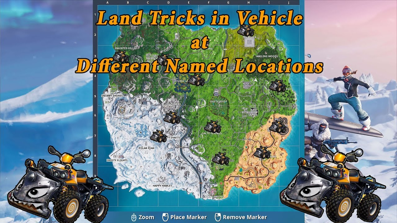 fortnite land tricks in vehicle at different named locations season 7 - how many named locations are there in fortnite season 7