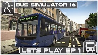 Bus Simulator 16 - Lets Play - Episode #1
