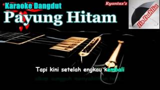 Karaoke Dangdut Payung Hitam MP3