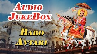 BABA RAMDEVJI NEW SONGS | Babo Avtari | Rajasthani Audio Songs Jukebox | Ramdev Ji Bhajan