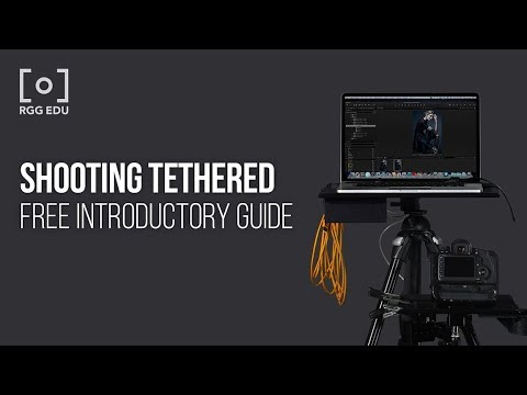 A Free 4 Hour Tutorial On Shooting Tethered By RGG EDU