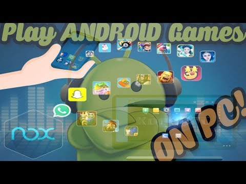 How To Run Android Apps/Games On Your PC - Nox Player app! (Android emulator for PC)