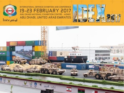 IDEX NAVDEX 2017 International Defence Naval Exhibition Conference Abu Dhabi United Arab Emirates