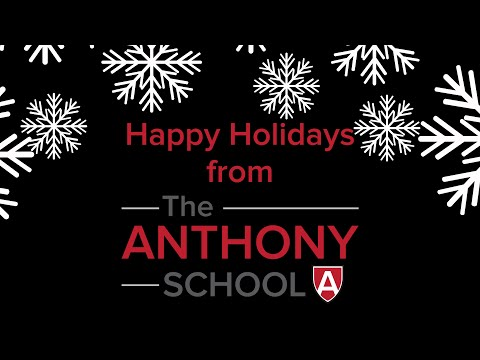 Happy Holidays from The Anthony School - December 2020