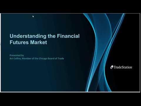 Understanding the Financial Futures Market