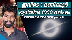 Future of Earth part 2|ft. Black Hole Picture 2019|Malayalam|Fact science EP 38