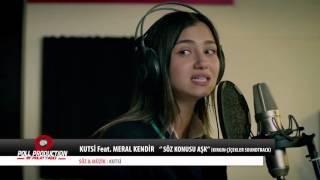 Kutsi Feat.Meral Kendir - Söz Konusu Aşk - (Kırgın Çiçekler Soundtrack)