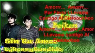 Sin Tu Amor - Neo Kava Ft. Bikey Kardel ♥ Con Letra ♥