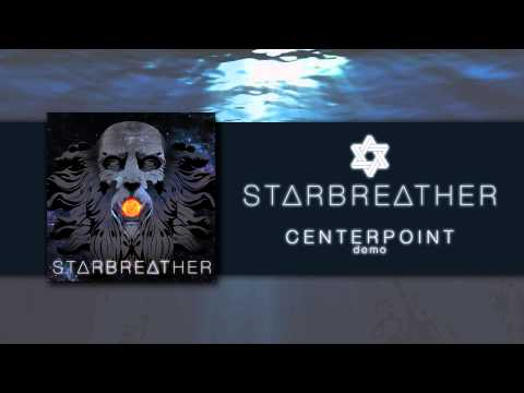 centerpoint-demo---starbreather