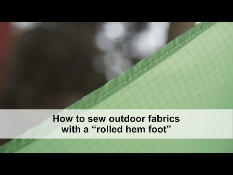How to sew outdoor fabrics with a rolled hem foot, including
