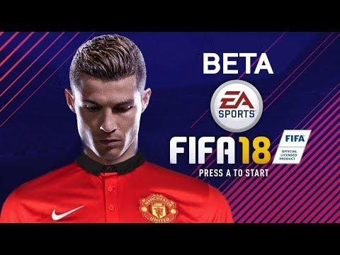 ECCOLO FIFA 18 BETA come ottenerlo!!! (anteprima italiana)