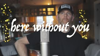 3 Doors Down Here Without You (Cover by Derek Cate) Available on Spotify / Apple Music