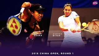 Naomi Osaka vs. Zarina Diyas | 2018 China Open First Round | 大坂なおみ WTA Highlights