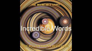 The Invincible Spirit - Incredible Words