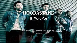 HOOBASTANK - If I Were You