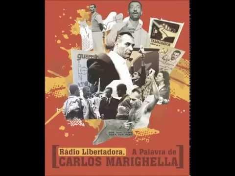 Rádio Libertadora - A palavra de Carlos Marighella