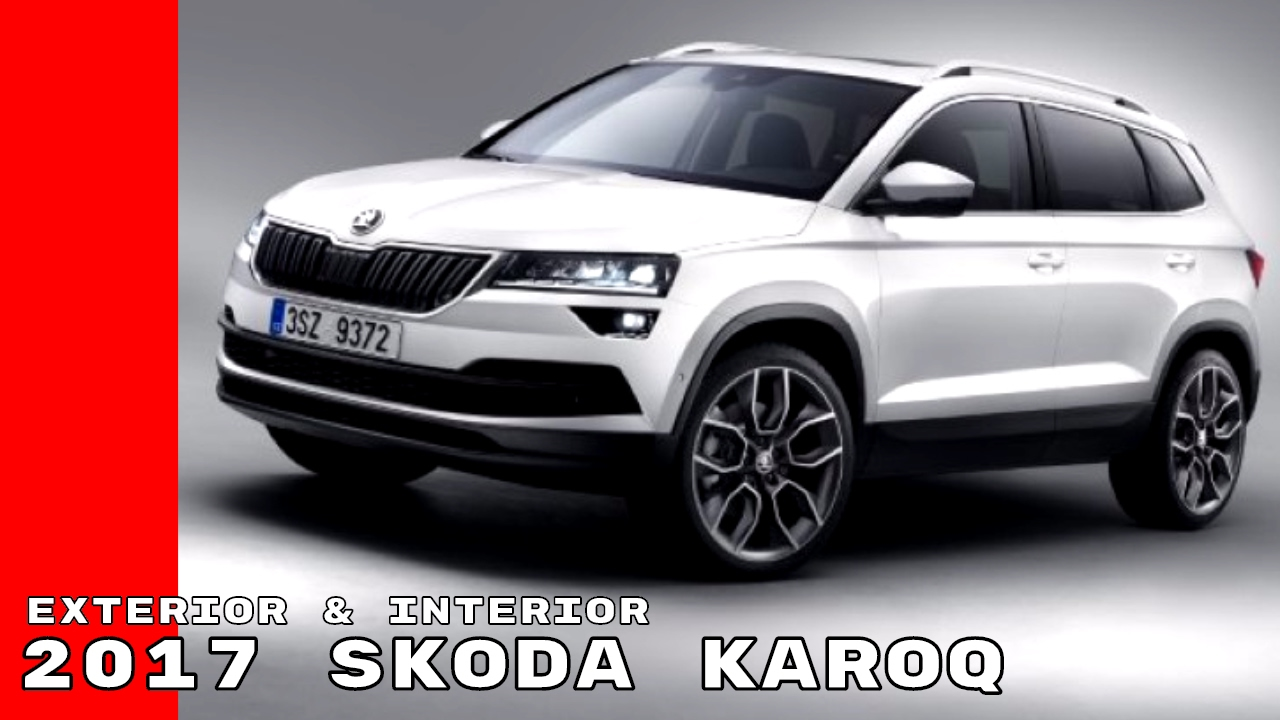 2017 skoda karoq exterior interior walkaround youtube. Black Bedroom Furniture Sets. Home Design Ideas