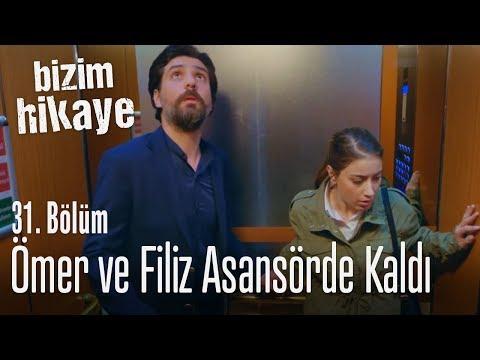 Ömer ile Filiz asansörde kaldı - Bizim Hikaye 31. Bölüm
