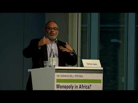 1st Day: Monopoly in Africa? - Keynote Carlos Lopes