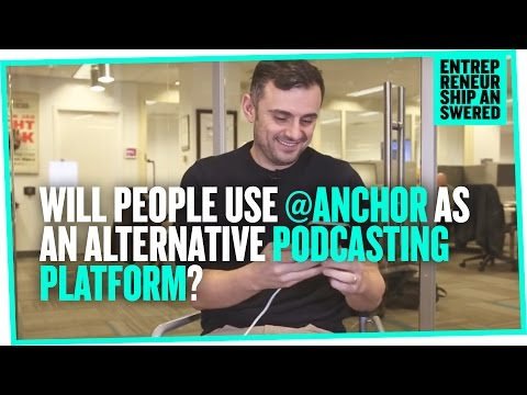 Will People Use @Anchor As An Alternative Podcasting Platform?
