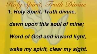 Holy Spirit, Truth Divine (United Methodist Hymnal #465)