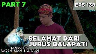 Download Kian Santang Selamat dari Jurus Balapati - Kembalinya Raden Kian Santang Eps 138