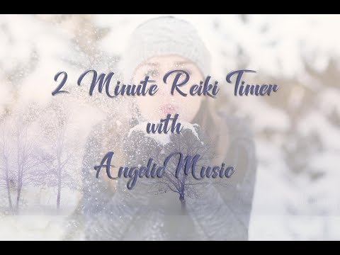 Reiki Timer 2 Min - Angelic Reiki Music with Bells Every 2 Minutes - 26 Positions