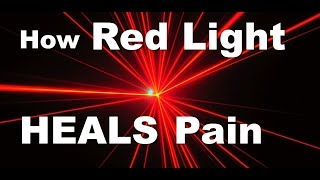 How Red Light Heals Pain and Inflammation
