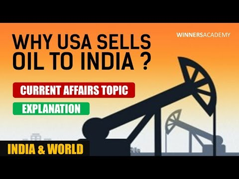 Current Affairs - Why US is selling Crude Oil to India ?