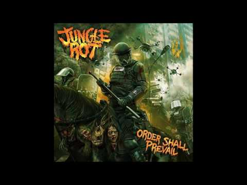 Jungle Rot - Order Shall Prevail (Full Album) (HQ)