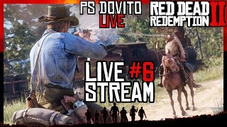 Red Dead Redemption 2 Gameplay Walkthrough LIVE STREAM #6