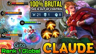 100% Brutal Blazing Duet Claude Totally Meltdown the Enemies!! - Top 1 Global Claude by Gito. - MLBB
